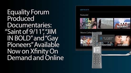 Equality Forum Showcases Three Inspiring Stories Of Hope On Comcast S Xfinity Lgbt Film Tv On
